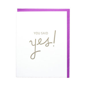 Stationery - You Said Yes - 417 Press - Little Shop of Wow - Bridal