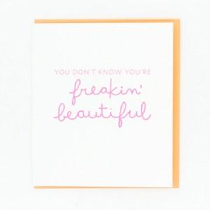 Freaking Beautiful Card - 417 Press - Little Shop of WOW