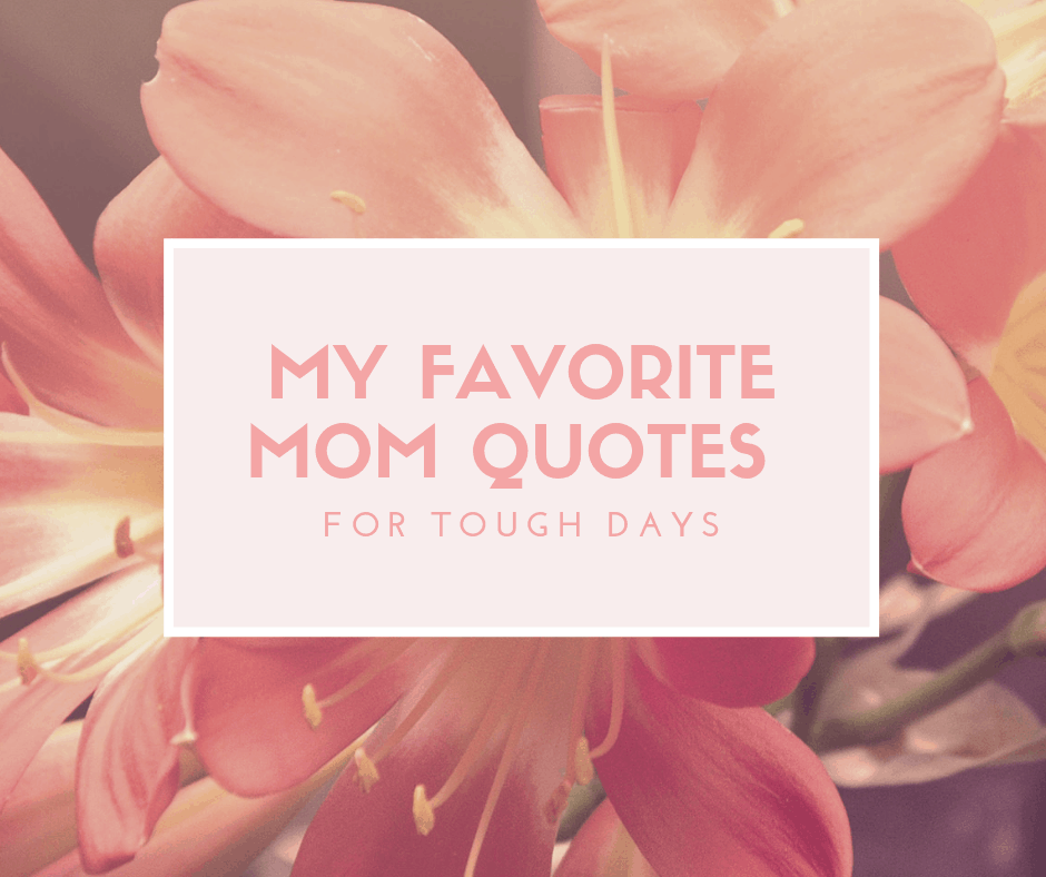 My Favorite Mom quotes