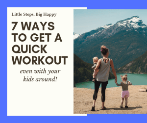 Quick workout with kids around