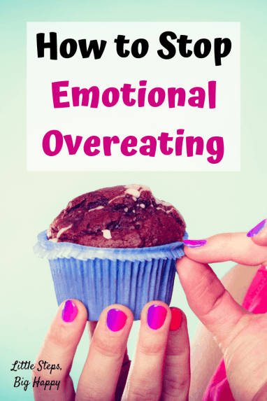 Emotional Overeating: How to Recognize and Stop It