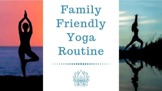 Family Friendly Yoga Routine