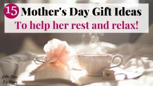 Mother's Day Gift Ideas to Help Her Rest and Relax