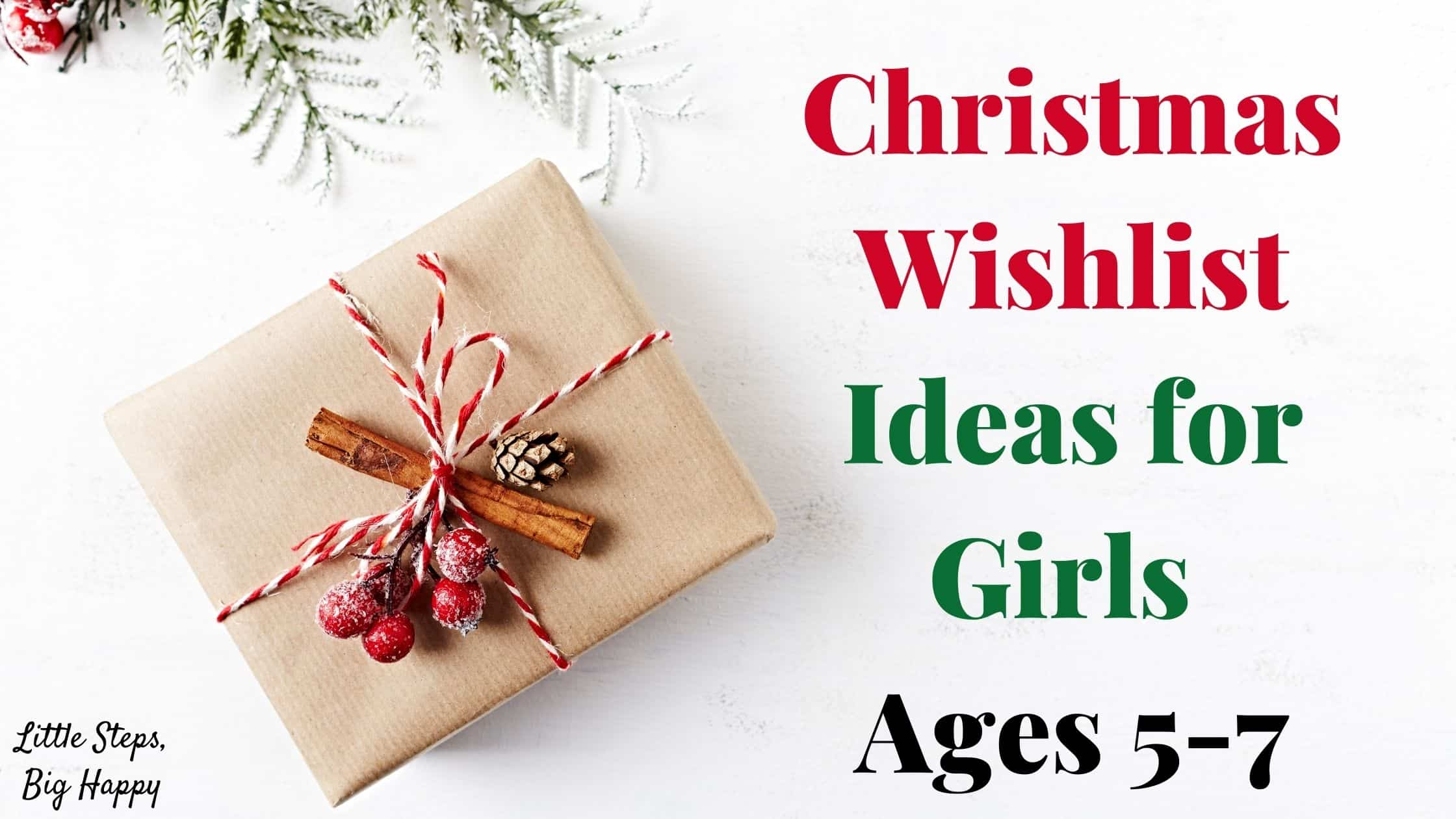 christmas ideas for girls ages 5-7