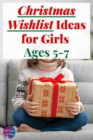 Christmas Wishlist Ideas for Girls Ages 5-7