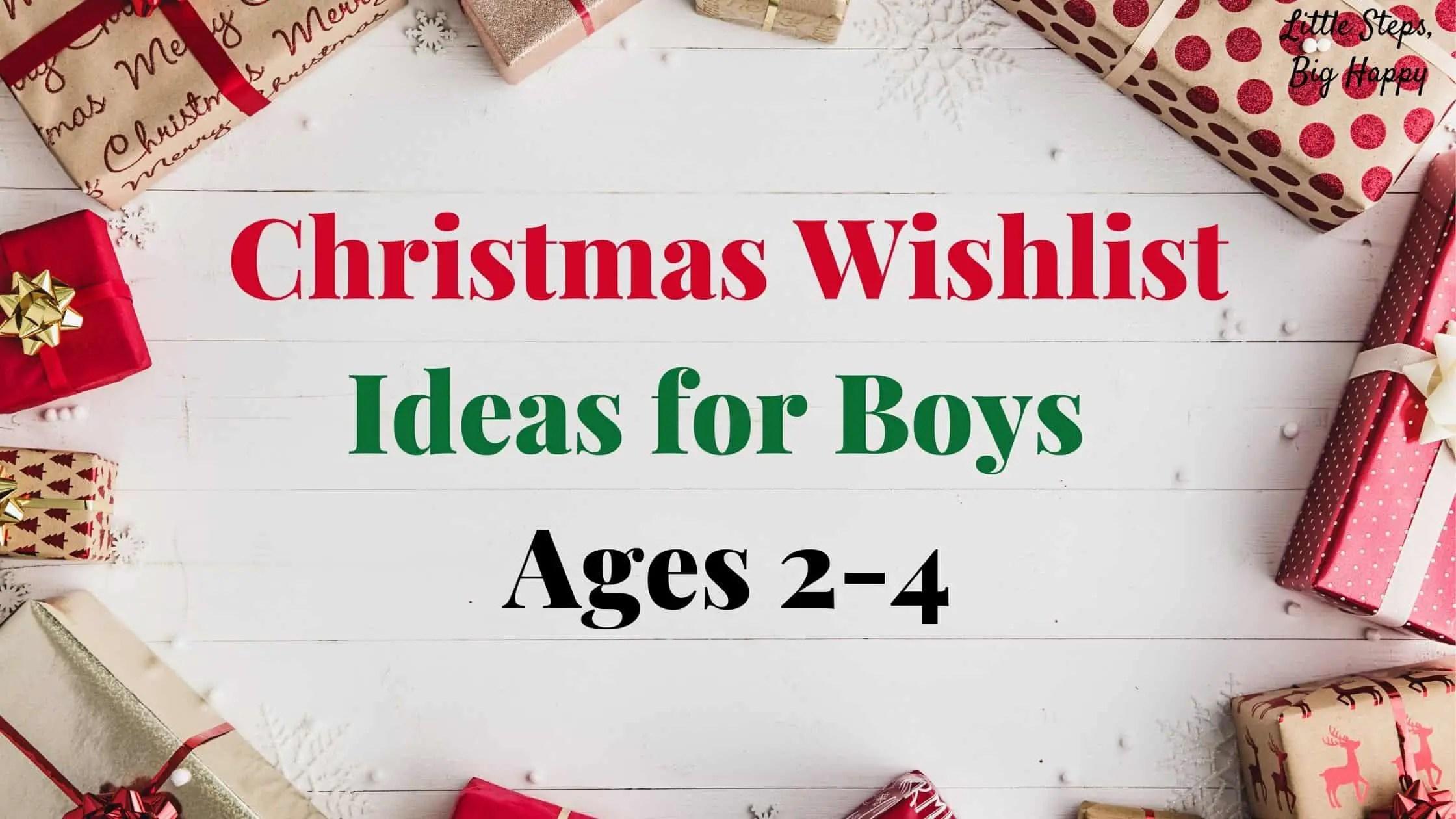 Christmas wishlist Ideas for boys
