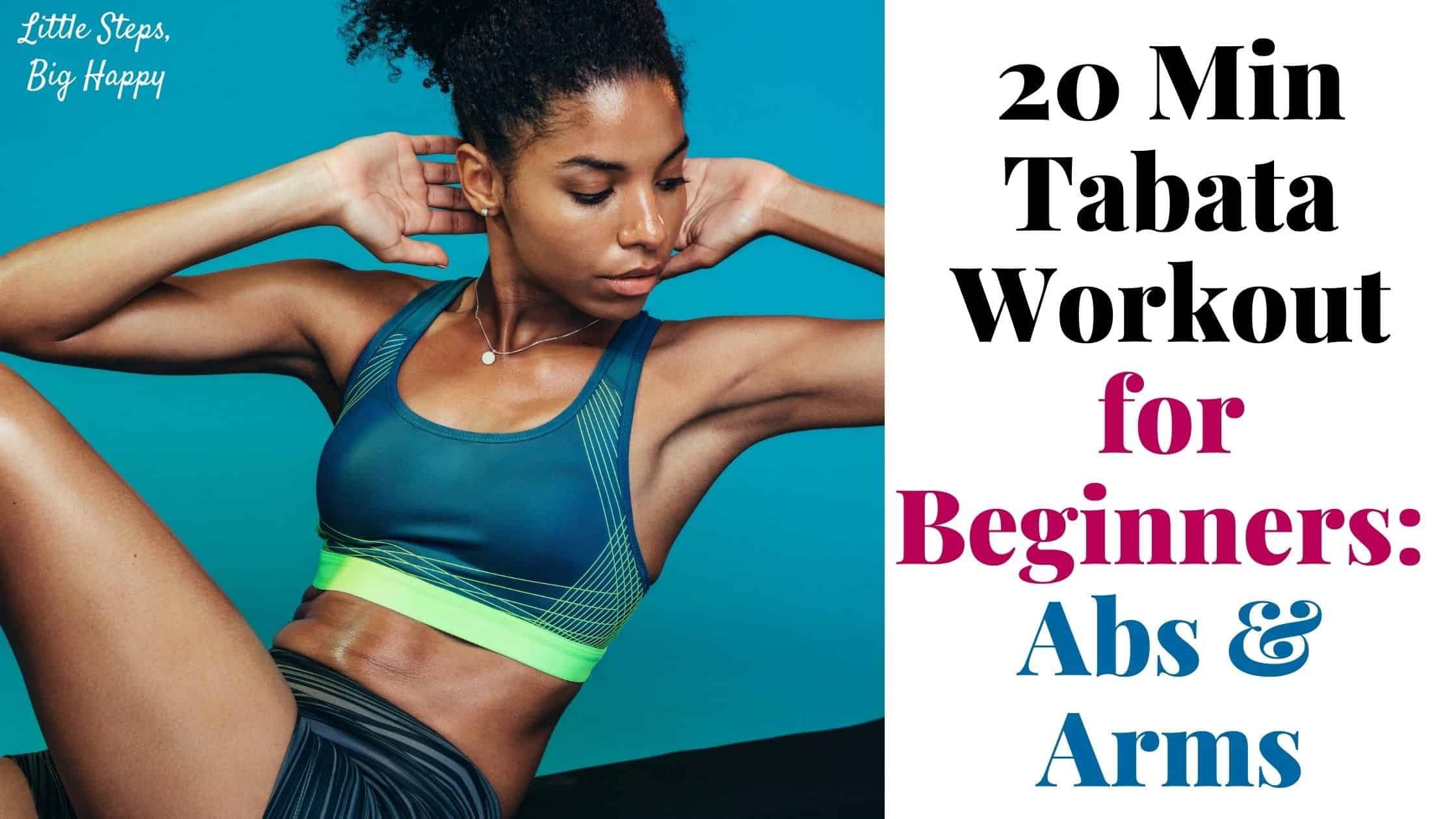 20 Min Tabata Workout for Beginners Abs & Arms