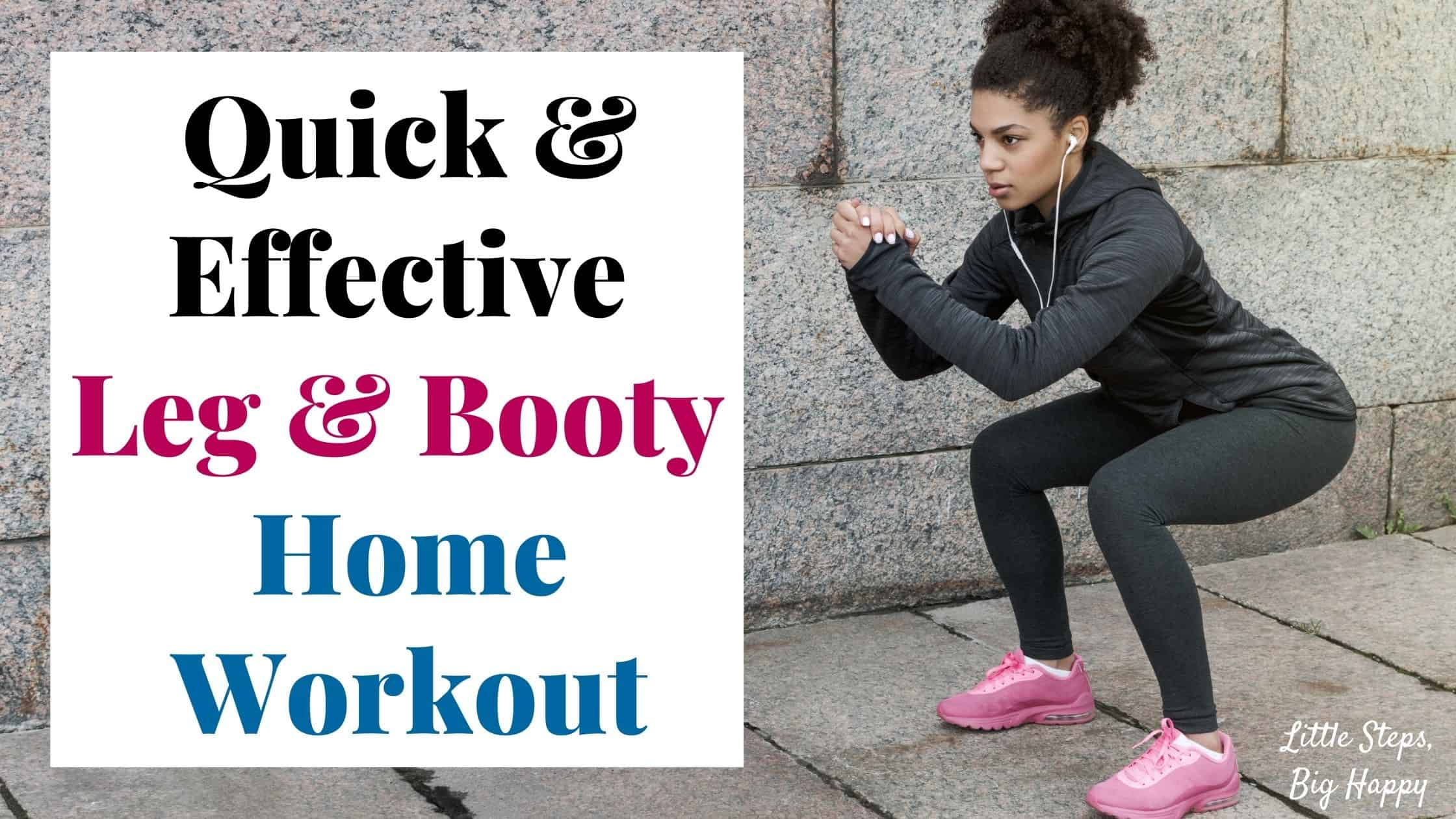 Quick & Effective Leg and Booty Home Workout