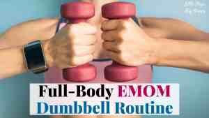Need Some EMOM Workout Ideas? Try this EMOM Dumbbell Routine