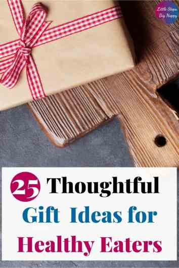 The Top 25 Thoughtful Gifts for Healthy Eaters