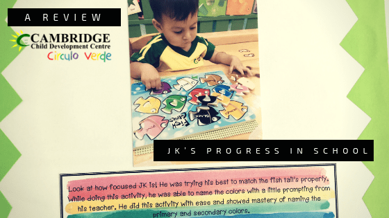 JK'S PROGRESS IN SCHOOL: A review of Cambridge Child Development Center