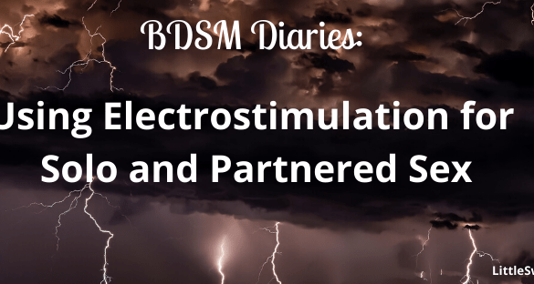 titled image for BDSM Diaries: Using Electrostimulation for Solo and Partnered Sex