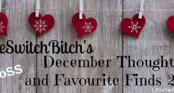 December 2020 Thoughts and Favourite Finds