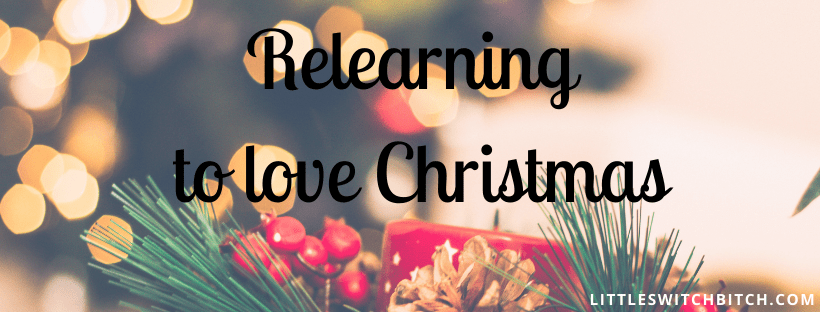 Relearning to love Christmas