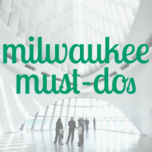Milwaukee city guide: Le Reve, Lakefront Brewery, City Market, Milwaukee Art Museum