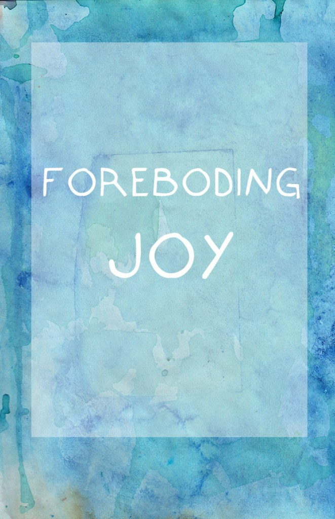 foreboding joy : Daring Greatly