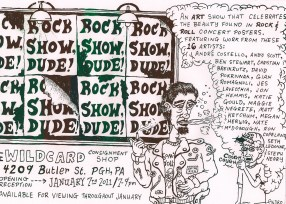 """Rock Show Dude!"" Flier, Concert Poster Art Show Curated by Little Tired Press 2011"