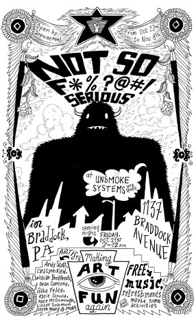 """Not So F*%?@#! Serious"" Poster, Group Art Show Curated by Little Tired Press 2011"