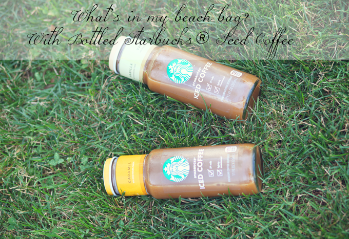What's In My Beach Bag? With Bottled Starbucks® Iced Coffee