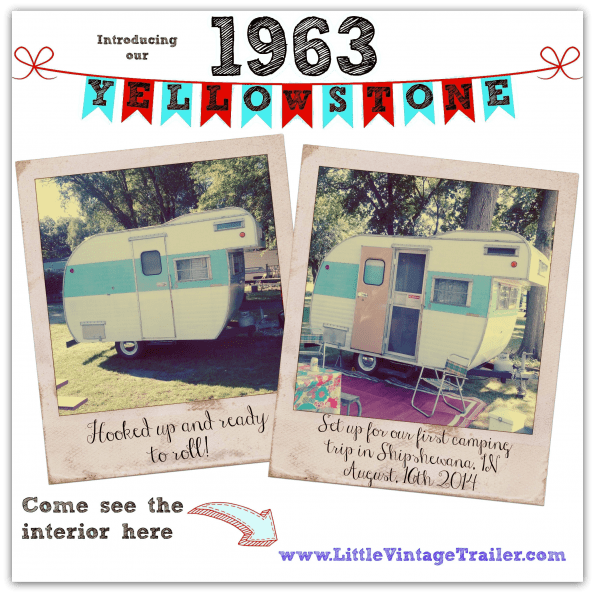 1963 Yellowstone – Cutest Vintage Camper On Earth!