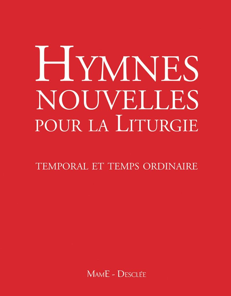 Liturgie Des Heures En Ligne : liturgie, heures, ligne, Hymnes, Nouvelles, Liturgie, Premier, Consacré, Temporal, Temps, Ordinaire, Sacrements