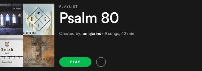 Psalm 80 Playlist