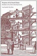 Prophets of the Fourth Estate- Broadsides by Press Critics of the Progressive Era