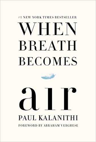 #Bookreview When Breath Becomes Air by Paul Kalanithi. A