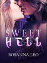 Sweet Hell by Rosanna Leo
