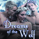 Dreams of the Wolf