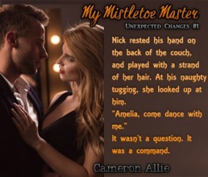 My Mistletoe Master by Cameron Allie Teaser