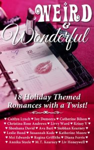 Weird and Wonderful Holiday Romance Holiday