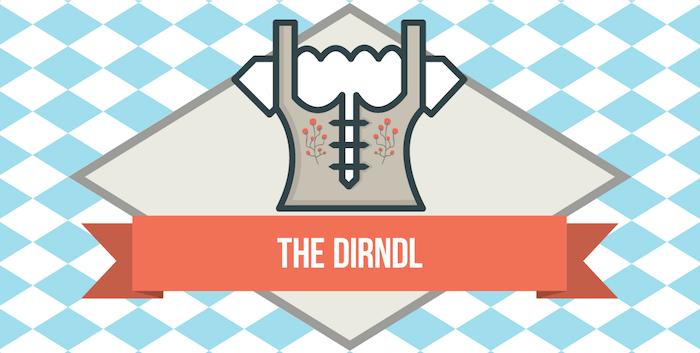 A drindle, common dress worn by women at Oktoberfest