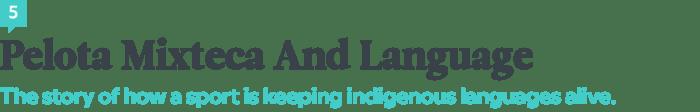 Language News In March 2018 — Pelota Mixteca And Language