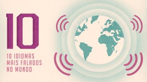 Os 10 idiomas mais falados no mundo