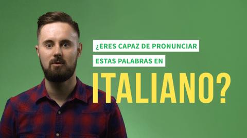 ¡7 palabras italianas imposibles de pronunciar si no eres italiano!