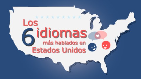 Los 6 idiomas más hablados en Estados Unidos