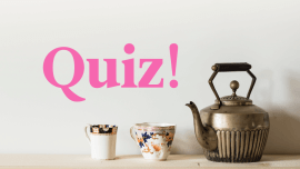 Quiz: Which Country Is Your Tea Soulmate?