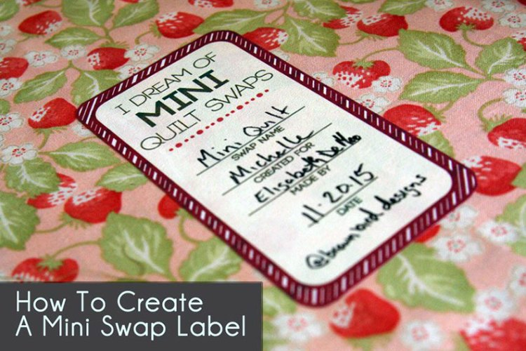 Mini Quilt Swap Labels