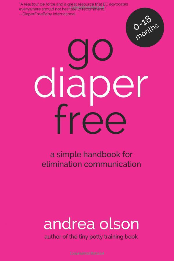 """Buchcover """"Go Diaper Free"""" von Andrea Olson"""