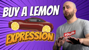 pete smissen, aussie english podcast, english expressions, what is buy a lemon, use buy a lemon in a sentence, lemon cars,