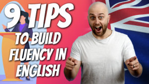 pete smissen, host of aussie english podcast, how to build fluency in english, how to be fluent in english, english fluency tips, how to be fluent in english
