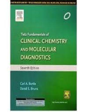 Tietz Fundamentals of Clinical Chemistry and Molecular Diagnostics 7th Edition-Carl A. Burtis.David E. Bruns.Elsevier (India) ISBN:9788131238851