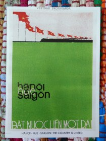 Hanoi - Hue - Saigon: The country is united