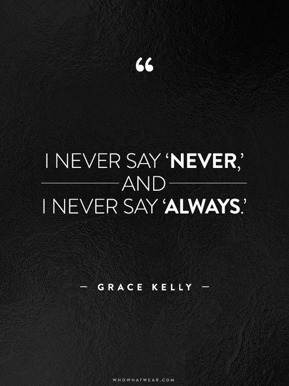 Never Say Never Quotes : never, quotes, Quotes, Never, Never,, Always.