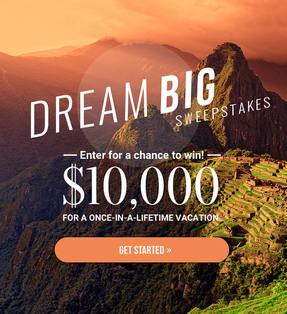 Dream Big - $10,000 #travel Sweepstakes!