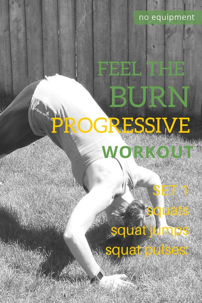 Health Fitness Tips Feel The Burn Progressive Workout Flickr