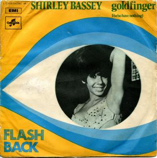Musica serie 45 giri : Shirley Bassey – Goldfinger / I (Who Have Nothing) (1968)