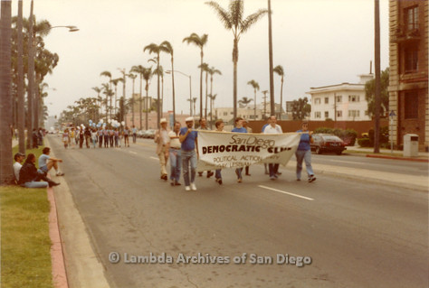 1982 - San Diego Lambda Pride Parade, 'San Diego Democratic Club' Contingent marching in the parade up 6th avenue on the West end of Balboa Park.