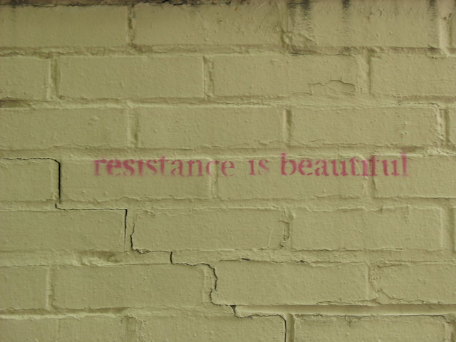 Resistance is Beautiful